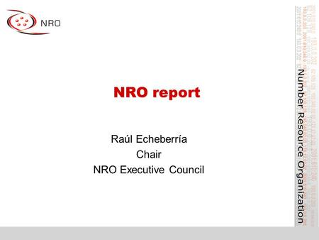 NRO report Raúl Echeberría Chair NRO Executive Council.