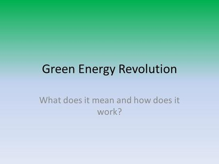 Green Energy Revolution