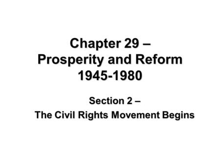 Chapter 29 – Prosperity and Reform