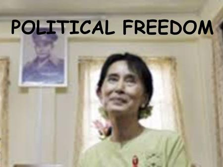 POLITICAL FREEDOM. Learning Intentions: 1)I can define political freedom 2)I am able to apply Human Rights to real life situations 3)I am able to read.