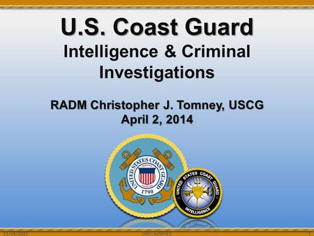 U.S. Coast Guard Intelligence & Criminal Investigations