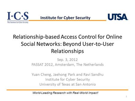 Relationship-based Access Control for Online Social Networks: Beyond User-to-User Relationships Sep. 3, 2012 PASSAT 2012, Amsterdam, The Netherlands Yuan.