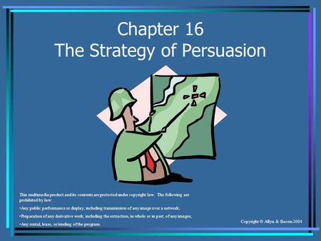 Chapter 16 The Strategy of Persuasion