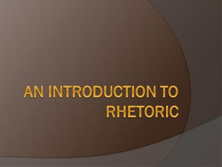 An Introduction to the Nature of Visual Rhetoric - PowerPoint PPT Presentation