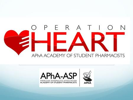 Operation Heart Committee Members Chairs: Penelope Cronk- Jenna Mincavage- Vice-Chairs: Danielle Henley-