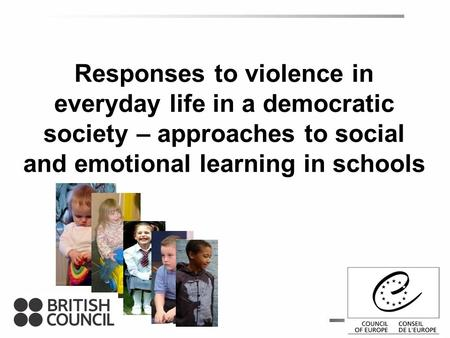 Responses to violence in everyday life in a democratic society – approaches to social and emotional learning in schools.