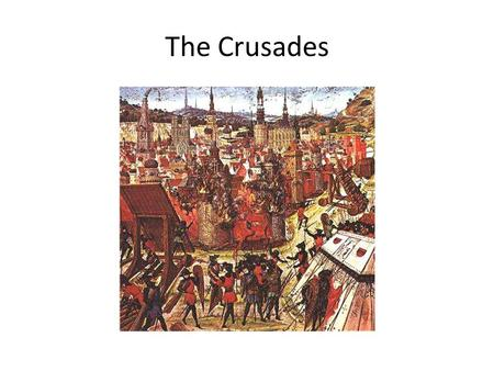 The Crusades. Pope Urban II Began November 27, 1095 – Council of Claremont – Pope Urban II made a speech declaring that Byzantine emperor Alexis I Comnenus.