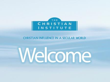The Christian Institute We speak out on biblical truth in the public arena. The Christian Institute.