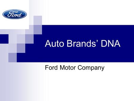 Auto Brands' DNA Ford Motor Company. PAG: Premier Automotive Group Premier Automotive Group (PAG) is the stable where Ford Motor Company houses its prime.
