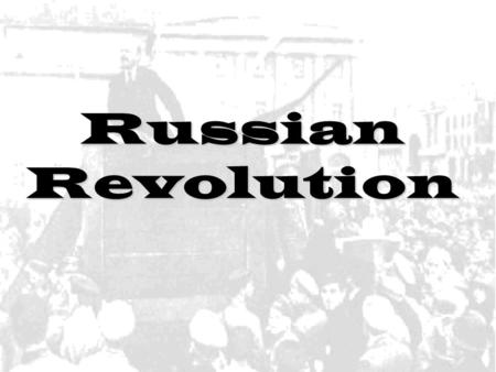 Russian Revolution. Russia Pre World War I Russian Society Autocratic czarAutocratic czar UkaseUkase: police action, army under direction of Czar Rise.