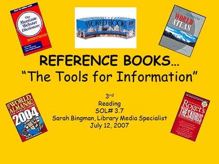 "REFERENCE BOOKS… ""The Tools for Information"""
