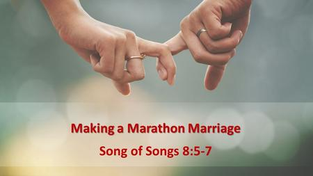 Making a Marathon Marriage