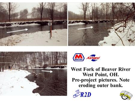SUB MAR West Fork of Beaver River West Point, OH. Pre-project pictures. Note eroding outer bank.