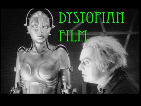 Dystopian Film background information. A dystopian text (be it novel or film or poem) can be described as a dark vision of the future. That is hardly.