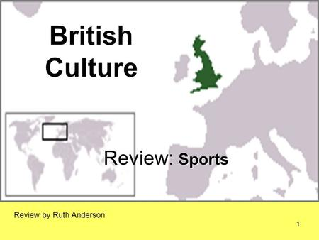 British Culture Sports Review: Sports Review by Ruth Anderson 1.
