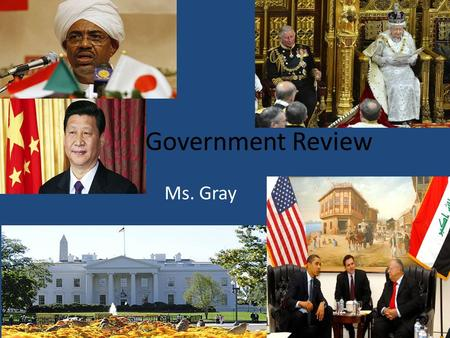 Ms. Gray. Terms to Know! Distribution of Power: – Unitary – Confederation – Federal Citizen Participation: – Autocratic – Oligarchic – Democratic Democracies: