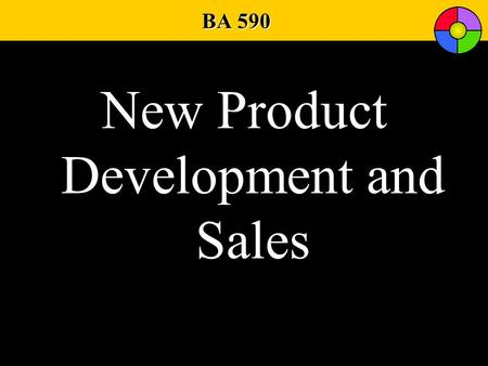 BA 590 New Product Development and Sales. PlaceProductPricePromotion Brand Type of Brand: Individual or family Manufacturer or dealer Product Idea Physical.