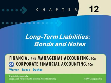 11-112-1 Long-Term Liabilities: Bonds and Notes 12.