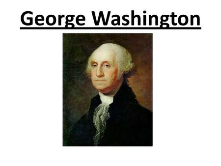 George Washington. Before he was President: He was a military hero during the American Revolution. He was the leader of the Constitutional Convention.