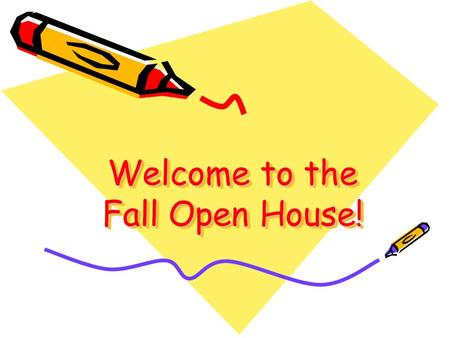 Welcome to the Fall Open House!. Overview of ELAELA In Grade 5, students refine and master previously learned knowledge and skills in increasingly complex.