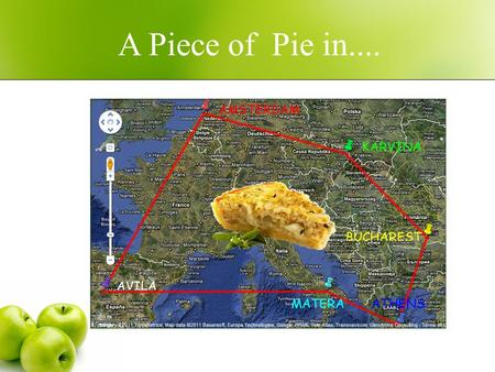 A Piece of Pie in..... A collaborative task in the eTwinning project A Taste of Maths.