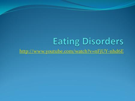 An eating disorder is an abnormal eating pattern that endangers physical and mental health. Anorexia nervosa,