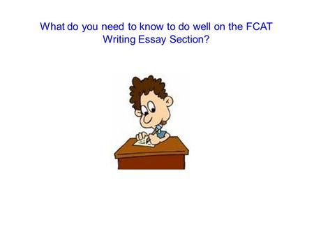 What do you need to know to do well on the FCAT