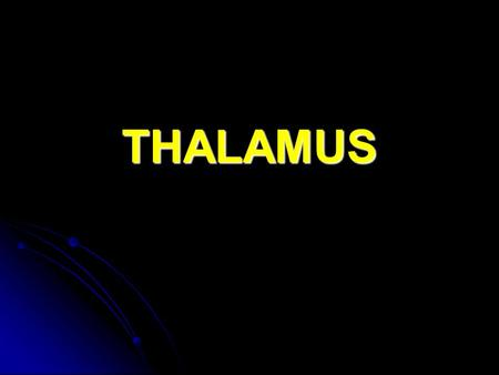 THALAMUS. Epithalamus: Habenular Nuclei Thought to be involved in emotional and visceral responses to odors. Thought to be involved in emotional and visceral.