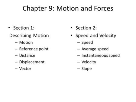 Chapter 9: Motion and Forces