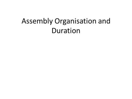 Assembly Organisation and Duration. Work Site Organisation STORAGE SMA18 UNLOADING CLEAN ROOM CERN-SITE CLEANING MANUFACTURE DIRTY TRIAL ASSEMBLY ISO7.