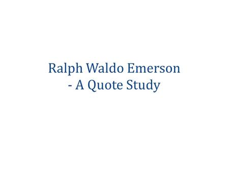 ralph waldo emerson and the american transcendentalism Download audiobooks written by ralph waldo emerson to your device audible provides the highest quality audio and narration your first book is free with trial help the great writings of american transcendentalist philosopher ralph waldo emerson (1803-1882.