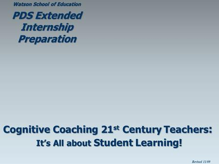 CognitiveCoaching21 st Century Teachers : It's All about Student Learning! Cognitive Coaching 21 st Century Teachers : It's All about Student Learning!