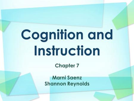 Chapter 7 Marni Saenz Shannon Reynolds. Question Structure Optimal Learning.