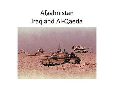 Afgahnistan Iraq and Al-Qaeda. An Afghan Kingdom In 1919 the British gave up and it became a Kingdom The Kingdom lasted for two generation and ended in.
