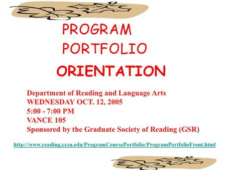 Department of Reading and Language Arts WEDNESDAY OCT. 12, 2005 5:00 - 7:00.