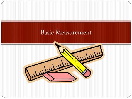 Basic Measurement.