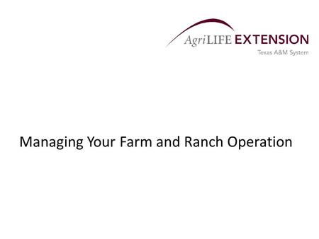 Managing Your Farm and Ranch Operation