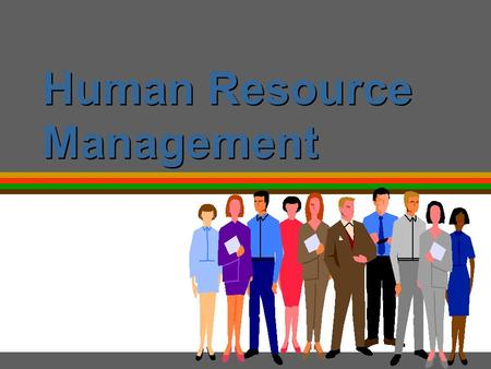 Human Resource Management. Is there any difference between Personnel management and Human resource management ???? 2.
