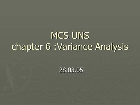MCS UNS chapter 6 :Variance Analysis
