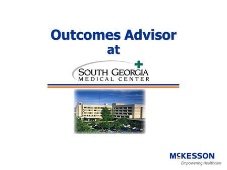 Outcomes Advisor at. What is Outcomes Advisor ? A report writing tool for care providers, quality directors, service line managers, analysts A report.