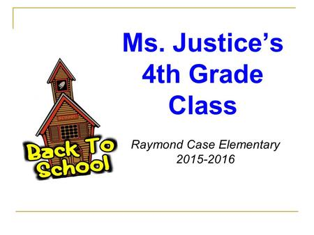 Ms. Justice's 4th Grade Class Raymond Case Elementary 2015-2016.