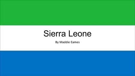 Sierra Leone By Maddie Eames. Information Number Population6,126,000 Birth rate38.12/1000 population Death rate2,644 per 100,000 people Total Fertility.