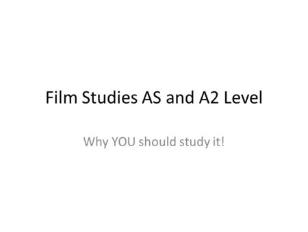 Film Studies AS and A2 Level