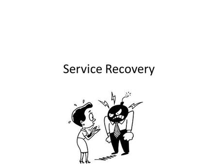 Service Recovery.