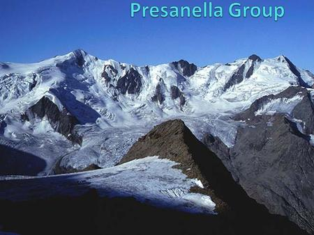The glaciers of Adamello- Presanella group Val Rendena is nestled in a beatiful landscape with the majstic Brenta group to east and the rocky snow-