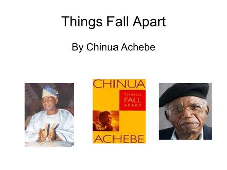 things fall apart cultural practices The black african and the white man's god in things fall apart cultural  obviosly they were disjoint in their practices that involved things such as human.