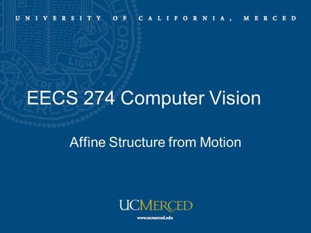 EECS 274 Computer Vision Affine Structure from Motion.