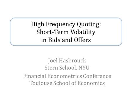 high frequency financial econometrics The econometrics of high frequency data 1 1 introduction 11 overview this is a course on estimation in high frequency data it is intended for an audience that includes interested people in finance, econometrics, statistics, probability and financial engineering.
