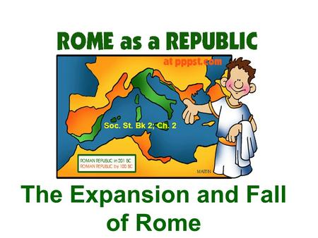 The Expansion and Fall of Rome