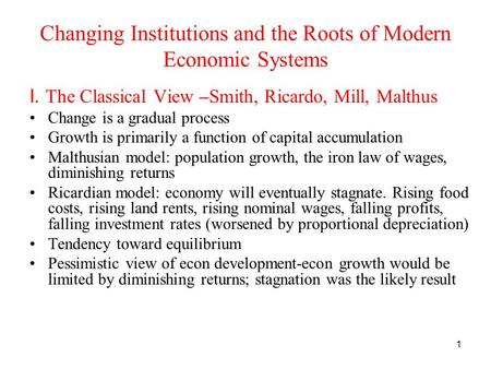 Economists- Smith, Ricardo, & Mill